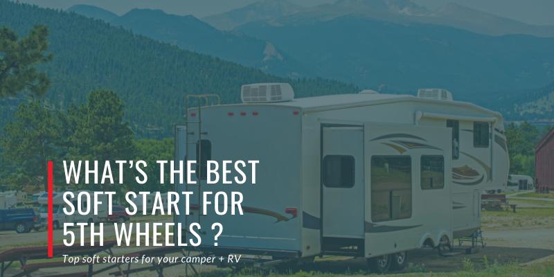 Rv, start, softstartrv, air, board, power, easystart, trailer, lifestyle, travel, tech, gear